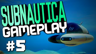 "Subnautica Gameplay #5 ""Seamoth, Welder, Supply Crate, Signal!?"""
