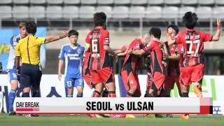 K-League Classic, Seoul vs Ulsan   K-리그 클래식, 서울 : 울산