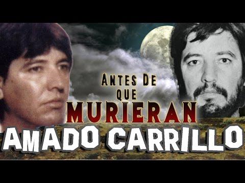AMADO CARRILLO FUENTES - Antes De Que Murieran - EL SEÑOR DE LOS CIELOS
