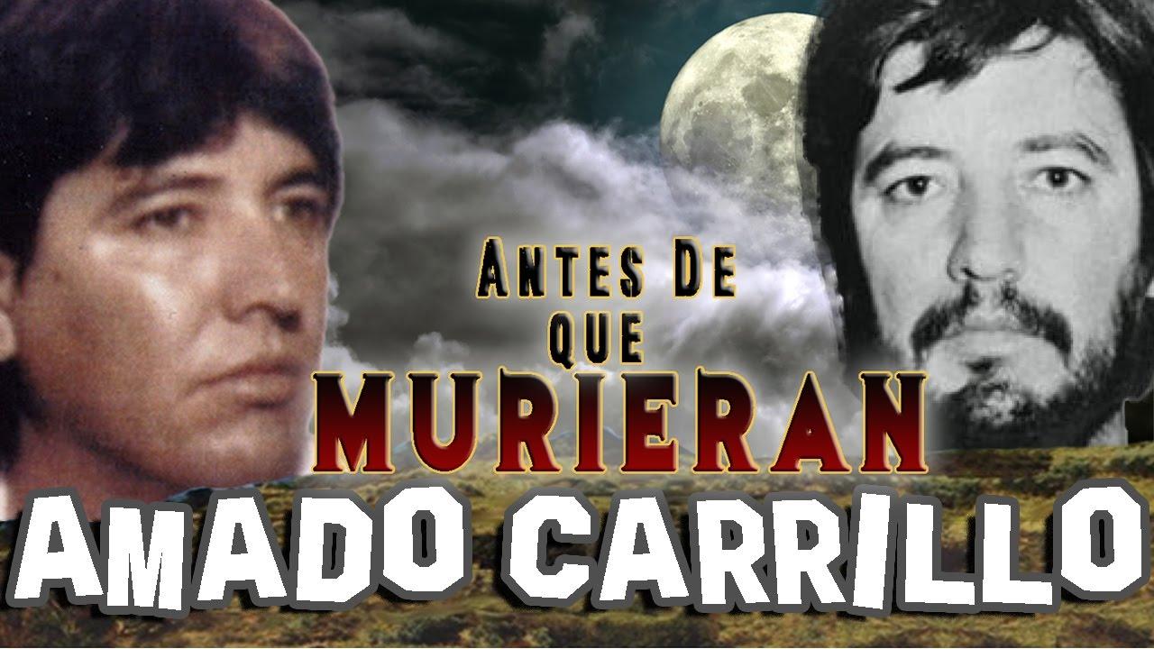 Amado Carrillo Fuentes Antes De Que Murieran El Señor De Los Cielos Youtube