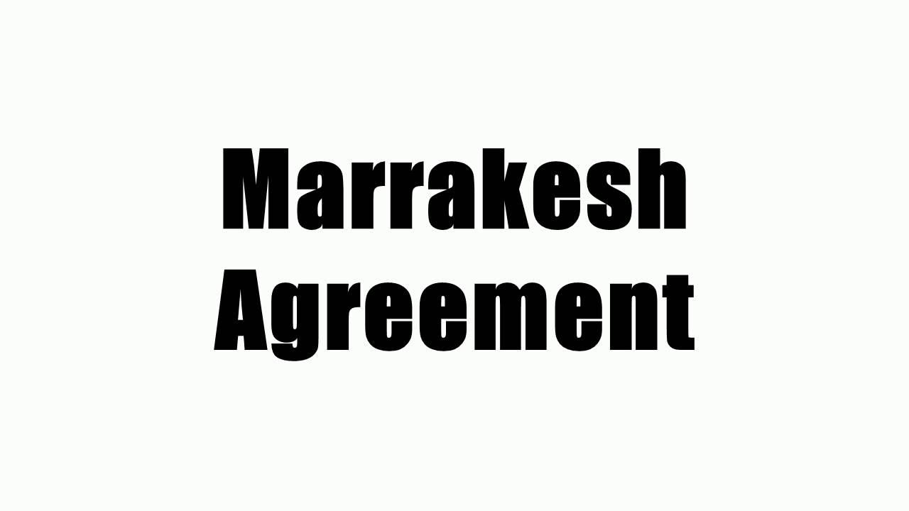 Marrakesh Agreement Youtube