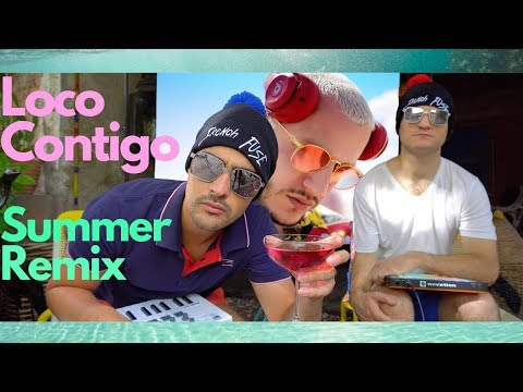 French Fuse Summer Remix - Loco Contigo