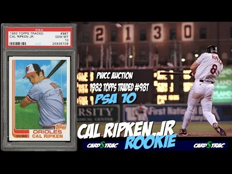 1982 Cal Ripken, Jr Topps Traded rookie card #98 for sale; graded PSA 10. PWCC Auctions