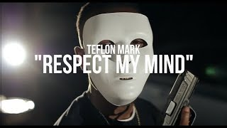 Teflon Mark Respect My Mind Official Music Audio