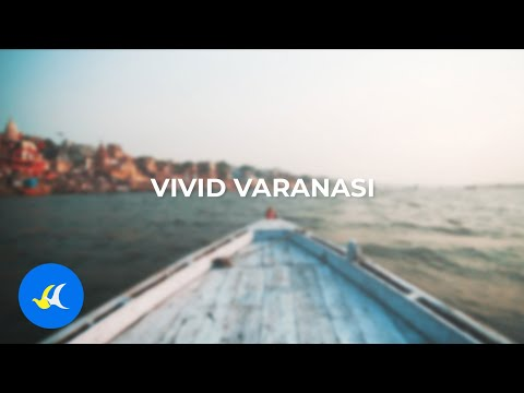 Vivid Varanasi | Buddha Air | Travel Varanasi