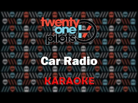 Twenty One Pilots - Car Radio (Karaoke)