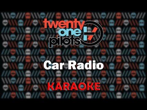 Twenty One Pilots - Car Radio (Karaoke)