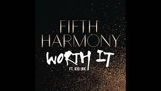 fifth harmony worth it instrumental