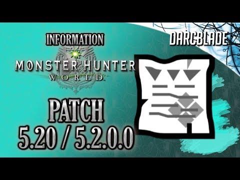 Patch 5.20 / 5.2.0.0 : Monster Hunter World thumbnail