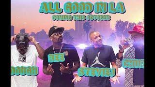 All Good in LA The Movie