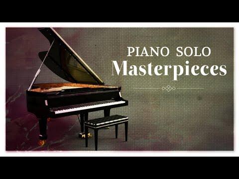 Piano Solo Masterpieces - Classical Music HD