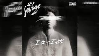 21 Savage x J Cole - A Lot (Clean)