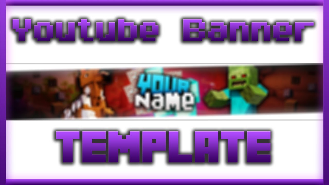 minecraft youtube banner template youtube. Black Bedroom Furniture Sets. Home Design Ideas