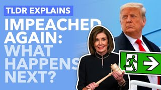 Trump's Impeached Again: But Will He Actually Be Kicked Out? What Happens Next... - TLDR News