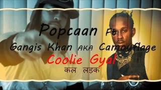 Popcaan Ft Gangis Khan Aka Camoflauge - Coolie Gyal (Coolie Gyal Riddim)