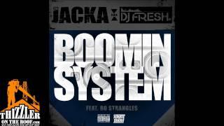 The Jacka & DJ Fresh ft. Bo Strangles - Boomin