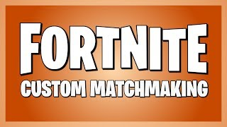 Fortnite Custom Matchmaking! || Code is in Discord! NA East servers || (1/2) 4/9/2019