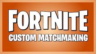 Fortnite Custom Matchmaking! Code est en discorde! Serveurs NA East (1/2) 4/9/2019