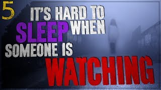 """It's Hard to Sleep When Someone's Watching"" 