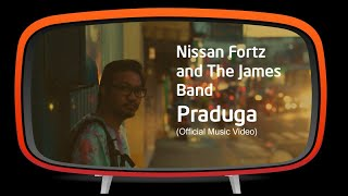 Nissan Fortz and The James Band - Praduga (Official Music Video)