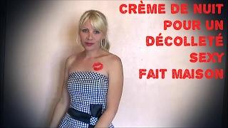 Tuto Creme De Nuit Pour Un Decollete Sexy Fait Maison Youtube