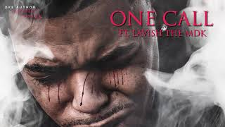 Play One Call (feat. Lavish the MDK)