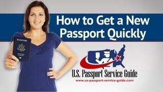 How to Get a New Passport Quickly