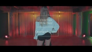 치타(CHEETAH) -Special Film [I'll Be There] Choreography Dance Video