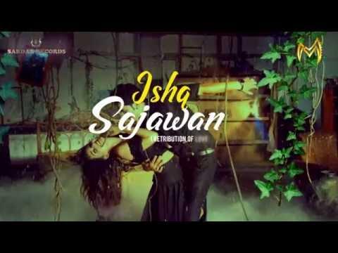 Ishq Sajawan Official Motion Poster ||  MAHIRAJ...