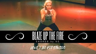 BLAZE UP THE FIRE BY MAJOR LAZER  - ZUMBA FITNESS CHOREO BY KC