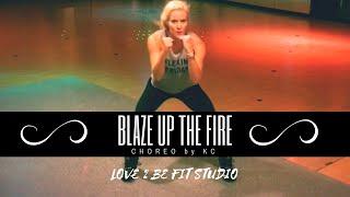 BLAZE UP THE FIRE BY MAJOR LAZER  - ZUMBA FITNESS CHOREO BY KC