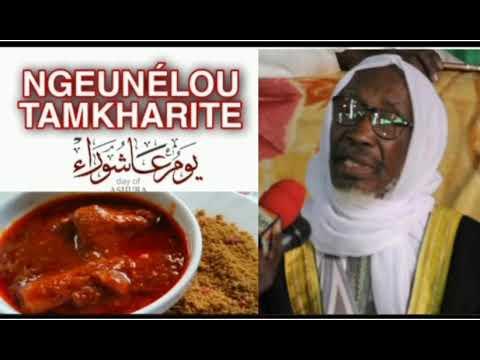 Les mérites du Tamkharite: Wakhtane Ngeunélou Tamkharite ak Cheikh Mouhidine Samba Diallo
