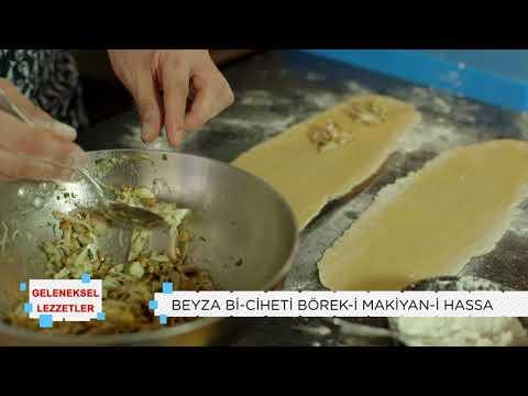 Geleneksel Lezzetler   Beyza Bi-Ciheti Börek-i Makiyan-i Hassa