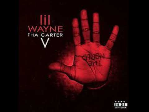 FULL ALBUM: Lil Wayne – Tha Carter V 2018)