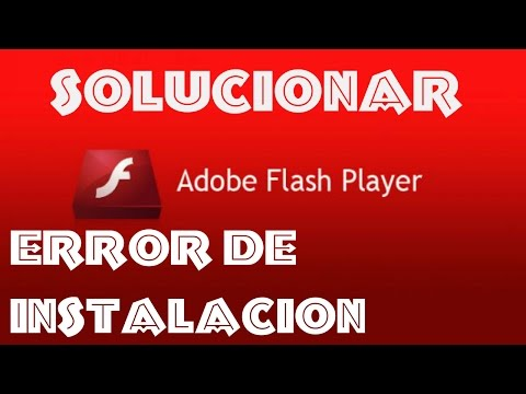 Solucionar error de descarga y instalacion de Adobe Flash Player | 2017