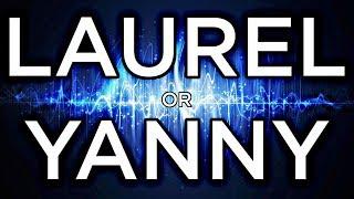 Yanni or Laurel?