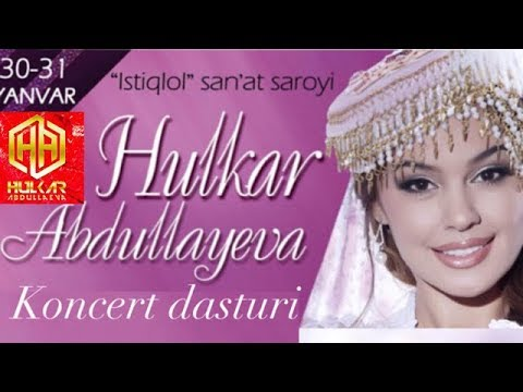 "Hulkar Abdullayeva - ""Sog'indim"" nomli konsert Хулкар Абдуллаева «Согиндим» деб номланган консерт"