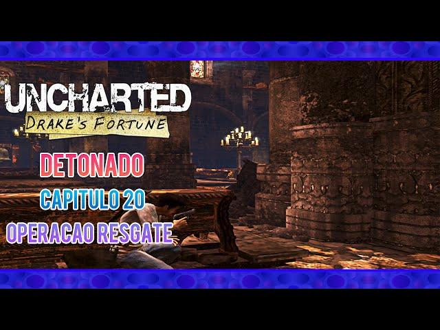 Detonado Uncharted Drake's Fortune: Capítulo 20 - Operação Resgate - Em PT