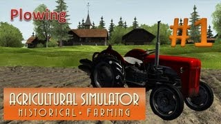 Agricultural Simulator Historical Farming - Episode 1 Plowing