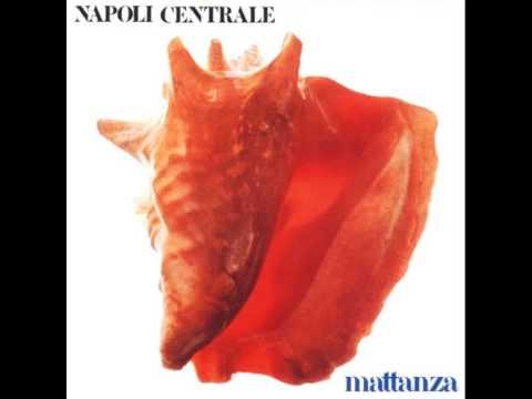 Napoli Centrale - Mattanza [FULL ALBUM]