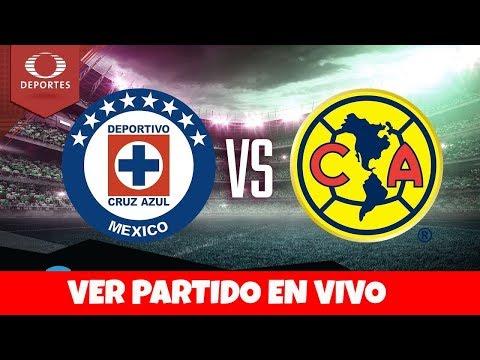 CRUZ AZUL - AMERICA | VER EL PARTIDO EN VIVO | LIGA MX