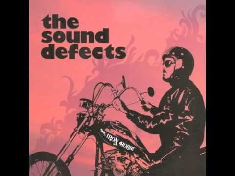The Sound Defects - The Iron Horse  (Full Album)