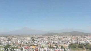 Came to My Rescue (bridge) byHillsong, performed live by The Hope Project Mp3