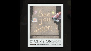 Christon Gray - See You Soon ft. Matthew Tuck & Paige + Jer (Official Video)