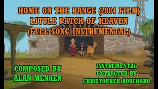 [Home on the Range OST] Little Patch of Heaven (Full Song Instrumental)