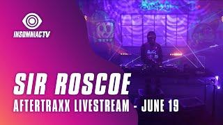 Sir Roscoe for Aftertraxx livestream (June 19, 2021)