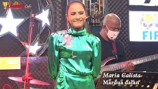 MARDUA DALAN - MARIA CALISTA LIVE AT CHAMPION CAFE