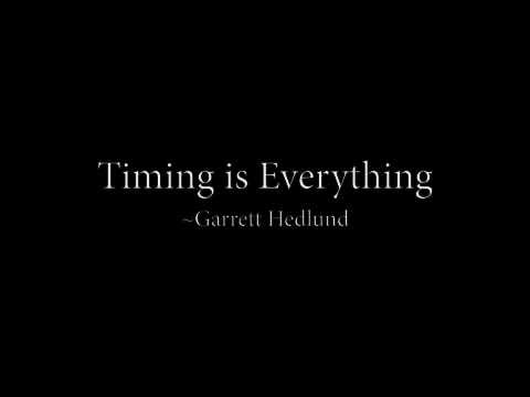 Timing is Everything~ Garrett Hedlund