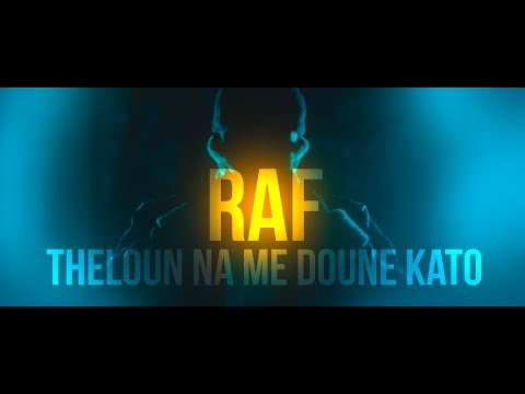 RAF - THELOUN NA ME DOUNE KATO (OFFICIAL VIDEO 4K)