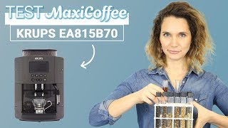 KRUPS EA815B70 Robot café | Machine à café automatique | Le Test MaxiCoffee